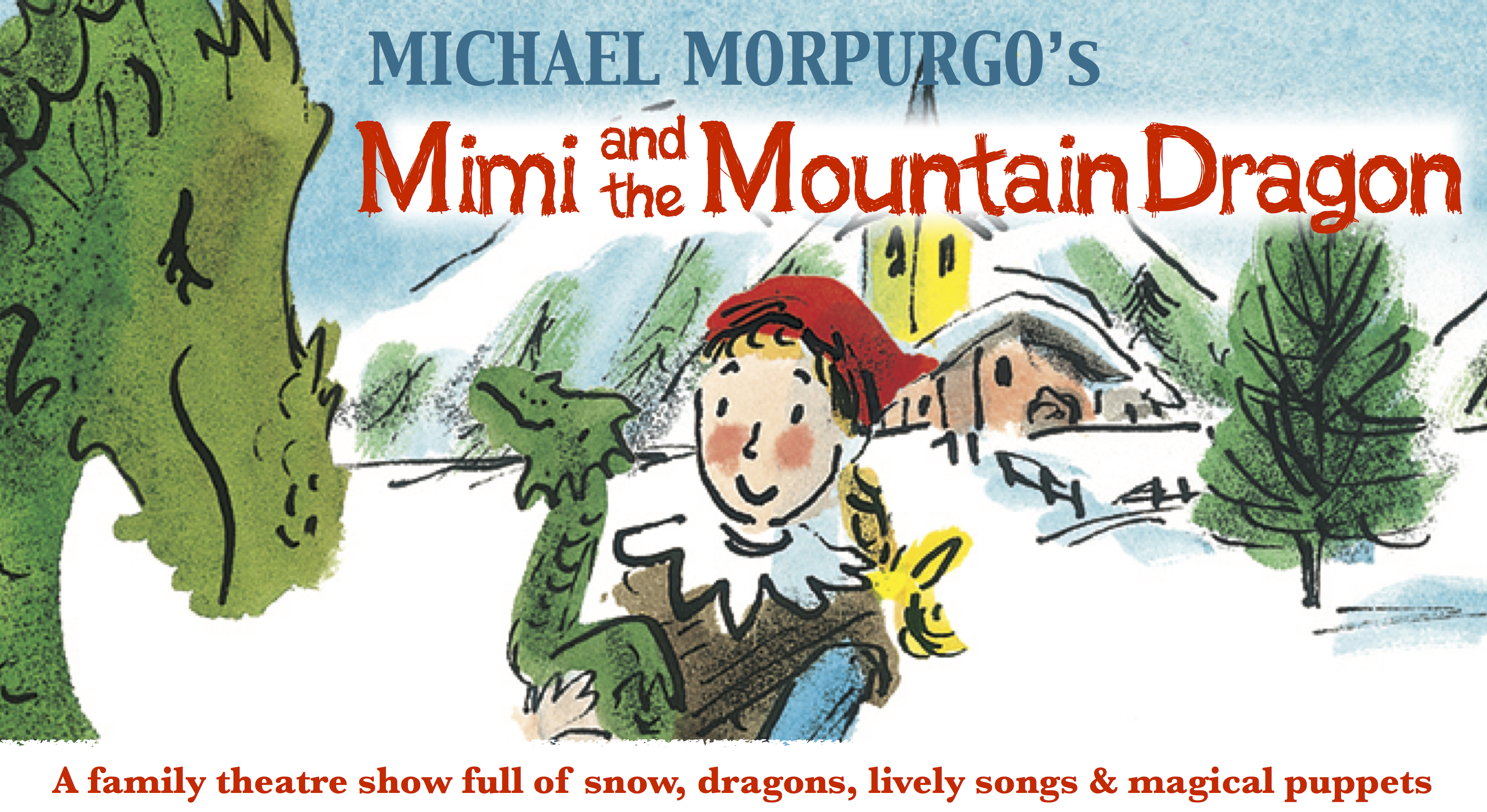 mimi and the mountain dragon skewbald theatre