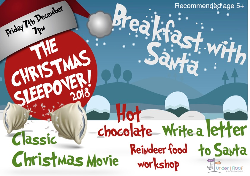 Christmas Sleepover and Breakfast With Santa Under 1 Roof
